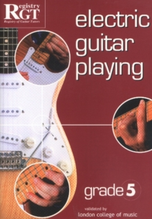 Electric Guitar Playing, Grade 5, Paperback Book