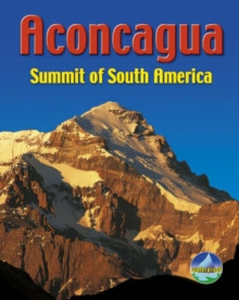 Aconcagua : Summit of South America, Spiral bound Book