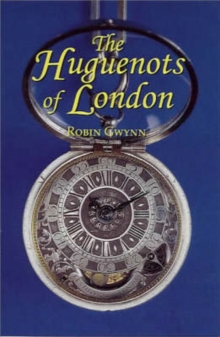 The Huguenots of London, Paperback Book