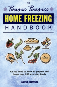 The Basic Basics Home Freezing Handbook, Paperback Book