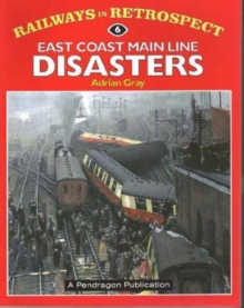 East Coast Main Line Disasters, Hardback Book