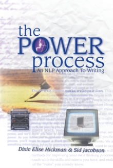 The Power Process : An NLP Approach to Writing, Paperback Book