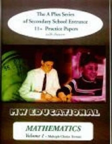 Mathematics (multiple Choice Format) : The A Plus Series of Secondary School Entrance 11+ Practice Papers (with Answers) v. 1, Paperback Book