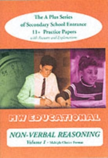 Non-verbal Reasoning : Secondary School Entrance 11+ Practice Papers Multiple Choice Format v.1, Paperback Book