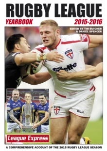 Rugby League Yearbook 2015 - 2016 : A Comprehensive Account of the 2015 Season, Paperback Book