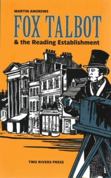 Fox Talbot & the Reading Establishment, Paperback Book