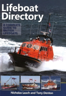 Lifeboat Directory : A Complete Guide to British Lifeboats, Hardback Book