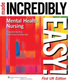 Mental Health Nursing Made Incredibly Easy!, Paperback Book