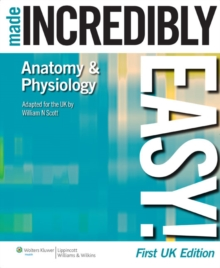 Anatomy & Physiology Made Incredibly Easy!, Paperback Book