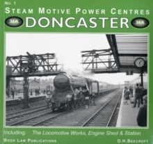 Doncaster : Including the Locomotive Works, Engine Sheds and Station No. 1, Paperback Book