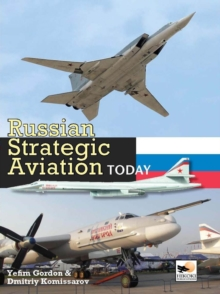 Russian Strategic Aviation Today, Hardback Book