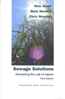 Sewage Solutions : Answering the Call of Nature, Paperback Book
