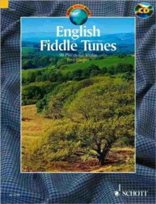 English Fiddle Tunes : For Violin. A Collection of 99 English Traditional Fiddle Tunes, Mixed media product Book