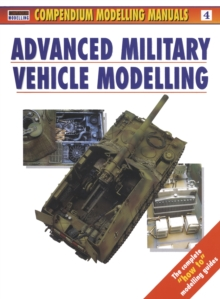Advanced Military Vehicle Modelling, Paperback Book