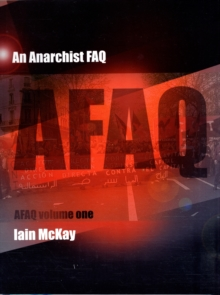 An Anarchist Faq : Volume One, Paperback Book