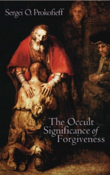 The Occult Significance of Forgiveness, Paperback Book