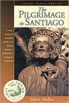 The Pilgrimage to Santiago, Paperback Book