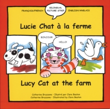 Lucy Cat at the Farm : Lucie Chat a La Ferme, Paperback Book