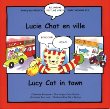 Lucy Cat in the Town : Lucie Chat En Ville, Paperback Book
