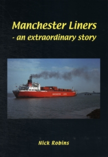 Manchester Liners - an Extraordinary Story, Hardback Book