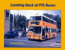 Looking Back at PTE Buses, Hardback Book