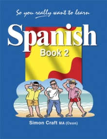 So You Really Want to Learn Spanish : Book 2, Paperback Book