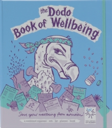 Dodo Book of Wellbeing : A Combined Organiser List-info-list-planner Book, Loose-leaf Book