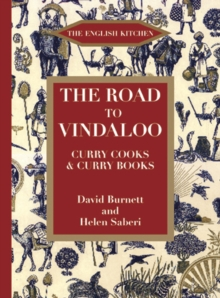 The Road to Vindaloo : Curry Cook and Curry Books, Paperback Book