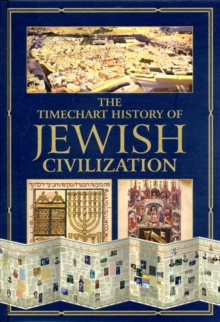 The Timechart History of Jewish Civilization, Hardback Book