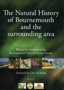 Natural History of Bournemouth and the Surrounding Area, Hardback Book