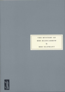 The Mystery of Mrs Blencarrow : Queen Eleanor and Fair Rosamund, Paperback Book