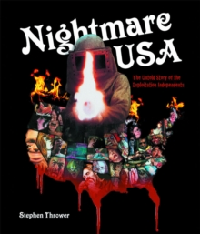 Nightmare USA : The Untold Story of the Exploitation Independents, Hardback Book