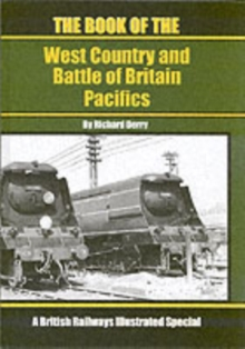 The Book of the West Country and Battle of Britain Pacifics, Hardback Book