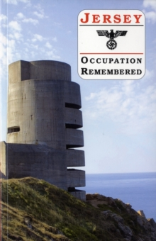 Jersey Occupation Remembered, Paperback Book