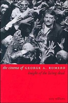 The Cinema of George A. Romero, Paperback Book