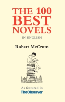 The 100 Best Novels : In English, Paperback Book