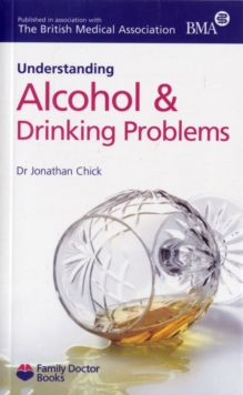 Understanding Alcohol & Drinking Problems, Paperback Book