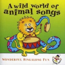 Wild World of Animal Songs, CD / Album Cd