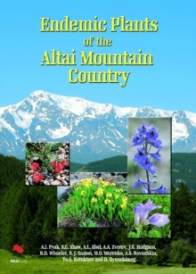Endemic Plants of the Altai Mountain Country, Hardback Book