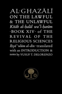 Al-Ghazali on the Lawful and the Unlawful, Paperback Book