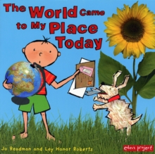 The World Came to My Place Today, Paperback Book