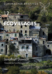 Ecovillages : New Frontiers for Sustainability, Paperback Book