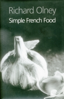 Simple French Food, Hardback Book