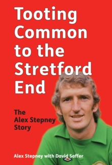 Tooting Common to the Stretford End, Hardback Book