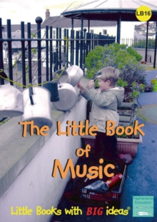 The Little Book of Music : Little Books with Big Ideas, Paperback Book