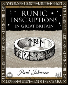 Runic Inscriptions : In Great Britain, Paperback Book
