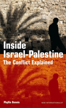 Inside Israel-Palestine : The Conflict Explained, Paperback Book