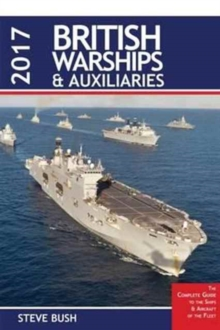 British Warships and Auxilaries 2017, Paperback Book