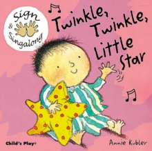 Twinkle, Twinkle, Little Star : BSL (British Sign Language), Board book Book