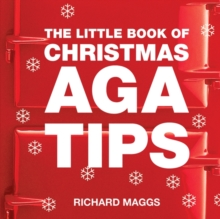 The Little Book of Aga Christmas Tips, Paperback Book